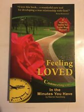 Feeling Loved Connecting with God in the Minutes You Have Marnie Swedberg Method