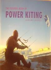 The Flexifoil Book of Power Kiting-Jeremy Boyce