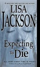 Expecting to Die by Lisa Jackson (2016, Hardcover)