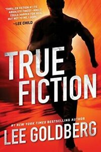 True Fiction (Ian Ludlow Thrillers) by Goldberg, Lee, Hardcover, Used - Very Go