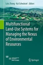 Multifunctional Land-Use Systems for Managing the Nexus of Environmental...