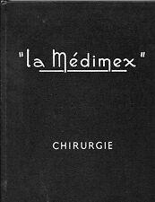 """Catalogue """"La Médinex"""" -  Chirurgie - Matériel chirurgical"""