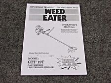 WEED EATER GAS POWERED LINE TRIMMER GTI 19T, OPERATORS MANUAL