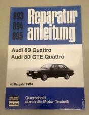 Reparaturanleitung Audi 80 B2 Quattro / Audi 80 GTE Quattro - ab 1984!