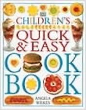 Children's Quick & Easy Cookbook, Angela Wilkes