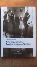 Une Enfance Chez Louis-ferdinand Celine - Dodele Laroushka