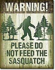 Warning Dont Feed Sasquatch Funny Metal Sign Bigfoot Rustic Picture Wall Decor