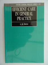 Efficient Care in General Practice: Or How to Look After Even More Patients...