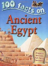 Ancient Egypt (100 Facts),Jane Walker,Belinda Gallagher