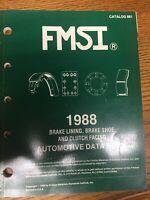 Vintage  1988 fmsi brake lining & clutch facing catalog