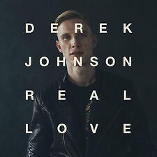 Real Love - Derek Johnson (CD, 2015, Jesus Culture Music) - FREE SHIPPING