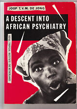 A Descent into African Psychiatry