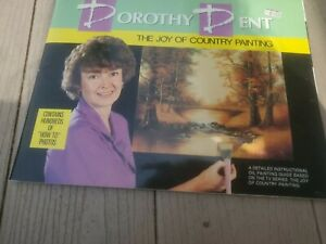 THE JOY OF COUNTRY PAINTING DOROTHY DENT 1988 OIL TV SERIES STEP BY STEP OIL