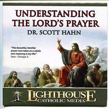 Understanding the Lord's Prayer - Scott Hahn - CD