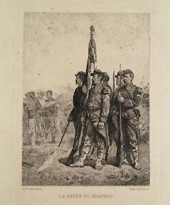 19th C. French Etching After ALEXANDRE PROTAIS - LA GARDE DU DRAPEAU Flag Guard