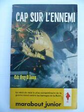 Marabout Junior 152 - Commandant Guy Gibson - Cap sur l'ennemi