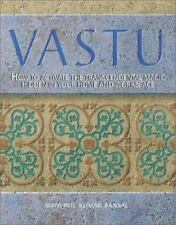 Vastu: How to Activate the Transcendental Magic Hidden in Your Home-ExLibrary