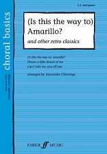 Is This The Way To Amarillo Retro Classic Upper Voices Beginner FABER Music BOOK