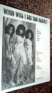 THE THREE DEGREES: WHEN WILL I SEE YOU AGAIN? (SHEET MUSIC)