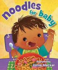 Noodles for Baby (English) Hardcover Book By Jamie Meckel