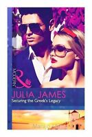 James, Julia, Securing the Greek's Legacy (Mills & Boon Modern), Very Good Book