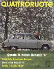 QUATTRORUOTE N° 162 - GIUGNO 1969 - RENAULT 6 - AUTOBIANCHI A 111 - HONDA 1300