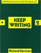 Keep Writing 2: A Writing Course for Arab Students by Richard Harrison Paperback