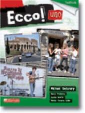 Ecco! Uno: Textbook by Sophie Kearns, Marisa Tarascio-Spiller, Michael Sedunary