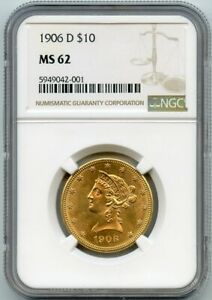 1906-D $10 Ten Dollar Gold Liberty Head Coin NGC MS 62