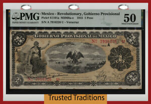 TT PK S1101a 1915 MEXICO REVOLUTIONARY 1 PESO PMG 50 ABOUT UNC OVER 100 YEARS!