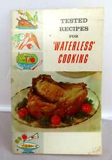 Vintage Tested Recipes for Waterless Cooking Booklet - 31 pages