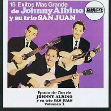 NEW - 15 Exitos Mas Grandes by Albino, Johnny