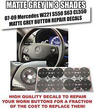 07-09 Mercedes W221 S550 S63 CL550 Steering Wheel Button Repair Decals Grey