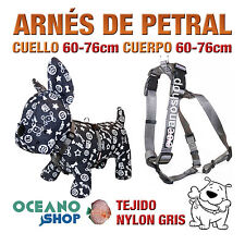 ARNÉS PETRAL PERRO NYLON GRIS DE CALIDAD AJUSTABLE CUERPO 60-76cm L102 3393