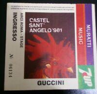 Biglietto Concerto FRANCESCO GUCCINI Concert Ticket Castel Sant Angelo ROMA 1981