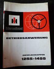 IHC Schlepper 1255 + 1455 Betriebsanleitung