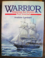 Andrew Lambert Warrior: Restoring the World's First Ironclad  1st Edition HB D/W