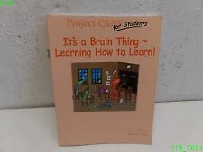 CRISS for Students I Student Learning Guide : It's a Brain Thing - LIKE NEW