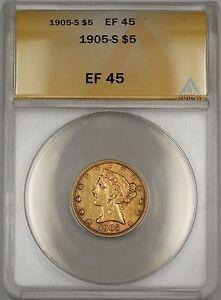 1905-S Liberty Half Eagle $5 Gold Coin ANACS EF-45 WW