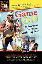 Game on: The Power of the Sports Marketing Deal By T. J. Cesarz, Carl l. Foster
