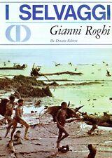 ROGHI Gianni, I selvaggi
