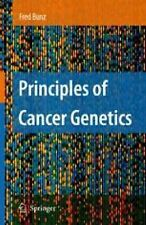 Principles Of Cancer Genetics: By Fred Bunz