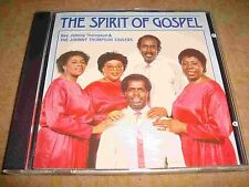 CD Album The Spirit of Gospel Johnny Thompson Singers 1987