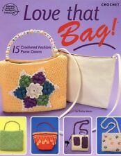 Love That Bag! 15 Purse Covers Crochet Pattern NEW -30 Days To Shop & Pay!