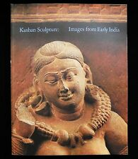 KUSHAN SCULPTURE: IMAGES FROM EARLY INDIA, BY STANILAW J. CZUMA