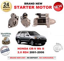 FOR HONDA CRV Mk II 2.0 RD4 STARTER MOTOR 2001-2006 BRAND NEW 1.0kW 9 TEETH