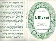 Le fifre vert.Henri NICOLAS.Edition 71 Saone & Loire. Cartonné. N001