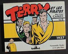 Collection Copyright. TERRY ET LES PIRATES 2. par CANIFF. Futuropolis 1985 - TTB