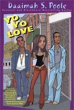 Yo Yo Love by Daaimah S. Poole (2002, Paperback)
