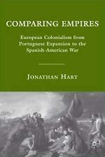 Comparing Empires: European Colonialism from Portuguese Expansion to the Spanish